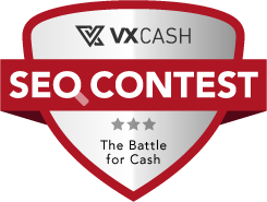 VXCash SEO Contest - The battle for cash
